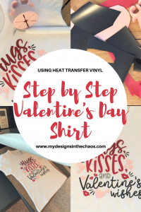 Heat Transfer Vinyl Easy Valentine S Day Shirt My Designs In The