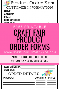 printable craft fair product order form my designs in the chaos