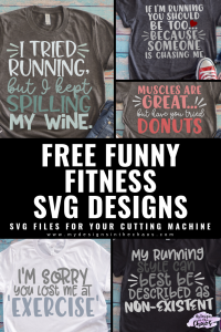 Funny Fitness Svg Files My Designs In The Chaos